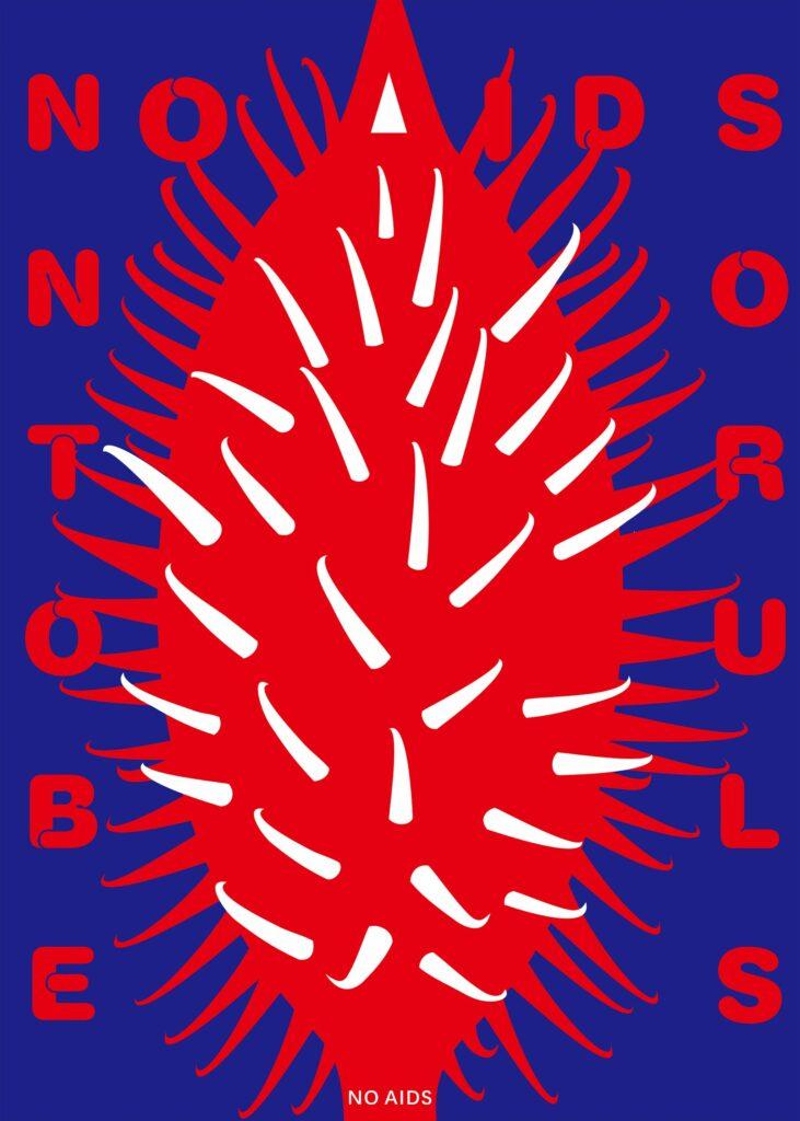 NO AIDS NO TROUBLES